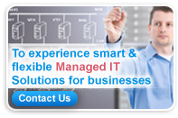 Experience smart & flexible Managed IT Solutions for businesses